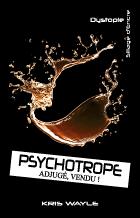 Roman Psychotrope adjugé, vendu !